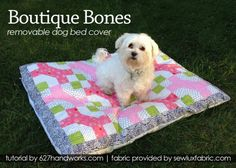 Tutorial: �Boutique Bones� Removable Dog Bed Cover