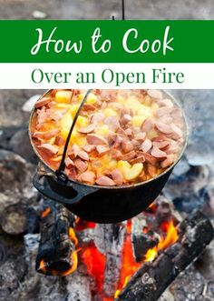 Camping season is almost here! Learn how to cook over an open fire while camping! It's a great skill for preppers to have too! Plus an awesome campfire chicken recipe!