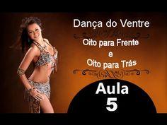 Aula 5: 8 para Frente e para Trás - Dança do Ventre Online para Iniciantes - YouTube