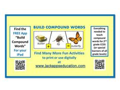 Our compound words app is free and available on your iPad!  We've used pictures of real people and objects to support language learners of all levels.  Find our printable products to extend practice of each compound word from the app at our website:  www.jackappseducation.com.  We welcome your feedback!  We are passionate about developing products to help all kids learn.