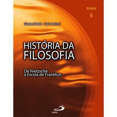 Livro - História da Filosofia - De Nietzsche à Escola de Frankfurt