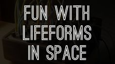 Fun with Lifeforms in Space (featuring Heavyocity Gravity)
