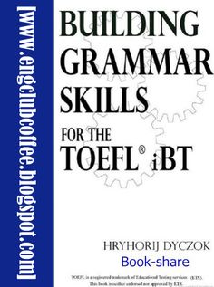 Building Grammar Skills for TOEFL IBT Free Download