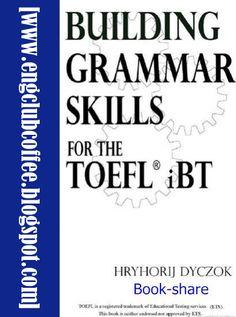 Building Grammar Skills for TOEFL IBT Free Download