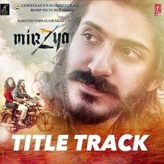 Mirzya Movie Title Song by Daler Mehndi Official Video and full lyrics by Gulzar