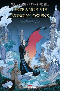 L'Étrange vie de Nobody Owens Volume 1 | Une BD de Neil Gaiman et Philip Craig Russell  chez Delcourt (Contrebande) - 2015