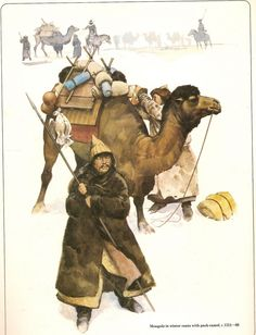 Mongols in winter coats with pack-camel (C. Genghis Khan, Historical Art, Historical Pictures, Military Art, Military History, Asian History, British History, Dark Ages, Middle Ages