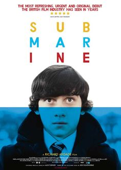 Submarine Directed by: Richard Ayoade Cast: Craig Roberts Yasmin Paige At first, I thought this is about. Festa Yellow Submarine, Submarine 2010, Submarine Movie, Submarine Craft, Submarine Sandwich, Russian Submarine, Craig Roberts, Richard Ayoade, Alex Turner
