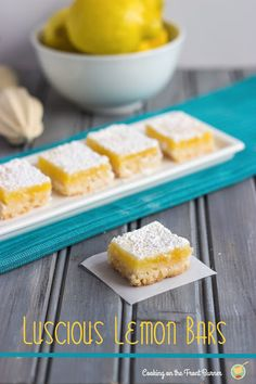 Check out these Luscious Lemon Bars that Deb from Cooking on the Front Burner is sharing with All She Cooks' readers. These aren't just any lemon bars! Lemon Desserts, Lemon Recipes, Easy Desserts, Sweet Recipes, Delicious Desserts, Yummy Food, Easy Recipes, Yummy Treats, Sweet Treats