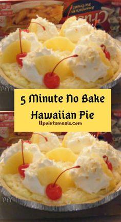 5 Minute No Bake Hawaiian Pie 11 Points Meals Hawaiian Fruit Salad, Hawaiian Dessert Recipes, Hawaiian Pie, Luau Desserts, Baking Desserts, Pineapple Pie, Baked Pineapple, Pineapple Desserts, Shortbread Pie Crust