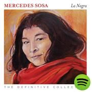 La Negra - The Definitive Collection, an album by Mercedes Sosa on Spotify
