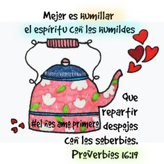 Humble Quotes, Bible Proverbs, Bible Guide, Biblia Online, Christian Wallpaper, Spiritus, Sisters In Christ, Graphic Quotes, Spanish Quotes