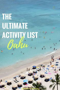 THE ULTIMATE ACTIVITY LIST FOR OAHU - The ultimate activity list for Oahu, Hawaii. What to do, where to stay, historic sites, what to eat and more. If you're planning a trip, start here! - Travel to Hawaii - What to do on Oahu - An Oahu bucket list - Best activities on Oahu - Hawaii travel - Communikait by Kait Hanson