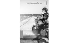 """Fragment din romanul Vrum-vrum, de Cristina Frîncu, în revista TIMPUL. Volumul este câștigătorul Concursului de #Debut """"Adenium Start"""", ediția a treia, 2015, secțiunea Proză."""