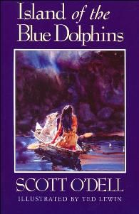 The Island of the Blue Dolphins by Scott O'Dell