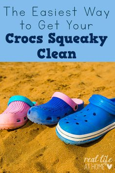 Here are tips for getting your Crocs squeaky clean