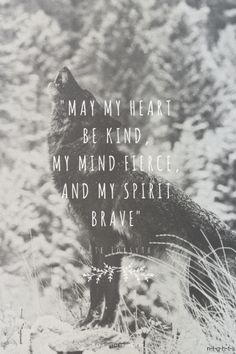 """""""May my heart be kind, my mind fierce, and my spirit brave"""" - Kate Forsyth at Spoken.ly"""