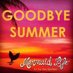 Goodbye summer Hello Fall! #MermaidLife