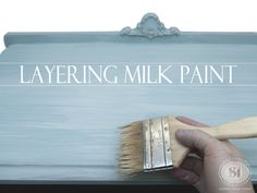 Layering Milk Paint! This is easy to do and gives such an amazing soft multi-dimensional look!   Salvaged Inspirations