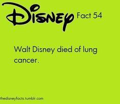54 - Walt Disney died of lung cancer Disney Dream, Disney Love, Disney Magic, Disney Stuff, Disney And Dreamworks, Disney Pixar, Disney Art, Disney Characters, Wtf Fun Facts