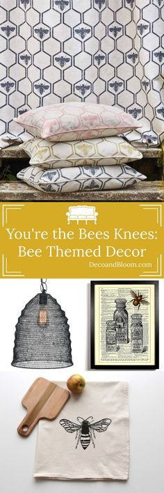 You're The Bees Knees… Bee Themed Home Decor - From the Home Decor Discovery Community at www.DecoandBloom.com