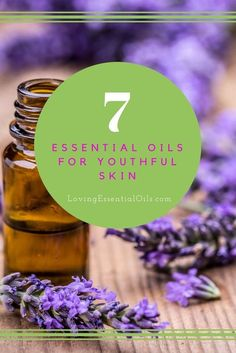7 Essential Oils For Youthful Skin | Anti-aging Oils | Natural Skincare | Skin Care Routine | Wrinkle Free Complexion | Essential Oil Tips