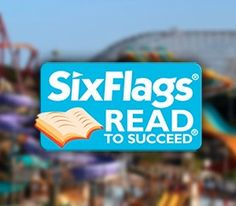 Read to Succeed is a program by Six Flags to encourage children in grades K through 6th to read for enjoyment. All students who complete six hours of recreational reading will earn a free ticket to Six Flags!