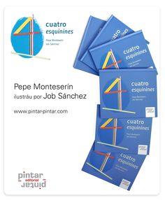 """""""Cuatro esquinines"""" - ISBN: 978-84-92964-53-6 © de los testos: Pepe Monteserín © de les ilustraciones: Job Sánchez © d'esta edición: Pintar-Pintar Editorial Editorial, Map, Illustrations, Location Map, Peta, Maps"""