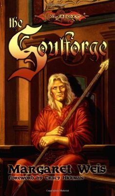 The Soulforge (Dragonlance:  The Raistlin Chronicles, Book 1) by Margaret Weis, http://www.amazon.com/dp/0786913142/ref=cm_sw_r_pi_dp_qQQNrb1AHWC0Y