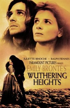 Wuthering Heights (1992) Definitely my favorite film version of this novel. Ralph Fiennes is the best Heathcliff ever!!!!