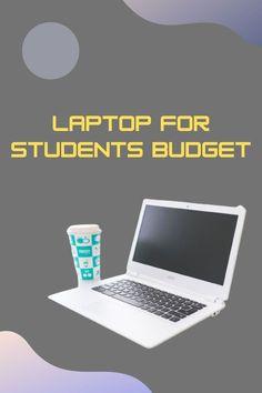 Budgeting, Student, Laptop Brands, Best Laptops, Best Laptop Computers, Budget Organization