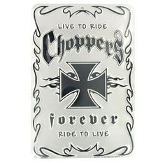 Chopper Live to Ride sign made in USA from aluminum.