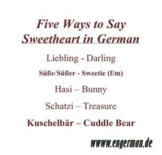 Sweetheart auf Deutsch Sweetheart in German Awwwww. Study German, Learn German, Learn French, German Language Learning, Language Study, Learn A New Language, English Language, Dual Language, The Words