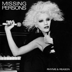 Missing Persons - Rhyme & Reason. One of the best of all time. If Only For The Moment...