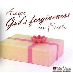 Accept Gods forgiveness in faith.