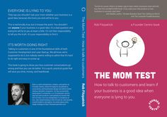 The Mom Test - a book by Rob Fitzpatrick