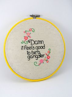 """7"""" Damn It Feels Good to Be a Gangster Cross Stitch, Framed Needlepoint, Home Decor, Geekery, Gifts Under 30, Subversive, For Him Unique"""