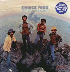 """The Choice Four - """"On Top Of Clear"""" (1976)"""
