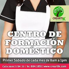 Centro de formación doméstico en Creartik. El primer sábado de cada mes de 8am a 1pm.