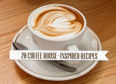 Skip the Coffee House: 20 Coffee House-Inspired Recipes | Easily Paleo