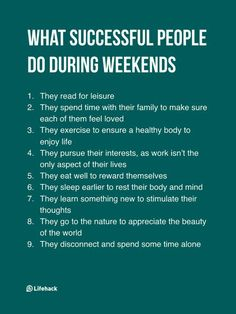 Think Successful People Work During Weekends, But The Truth Isn't. The key to success is rather surprising, but makes a lot of sense. // Career Advice & IdeasThe key to success is rather surprising, but makes a lot of sense. Life Advice, Good Advice, Career Advice, Life Tips, Motivational Quotes, Inspirational Quotes, Self Improvement Tips, Good Habits, Healthy Habits