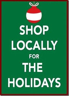 shop locally - we appreciate the support of all our customer from far and near!