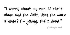 Jimmy Carr Quote – Comedian Joke