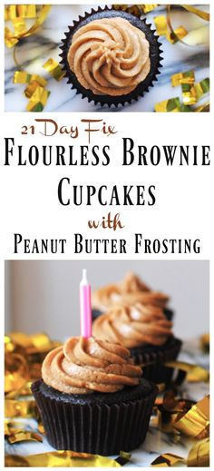 21 Day Fix Cupcakes - Flourless Brownie Cupcakes with Peanut Butter Frosting…