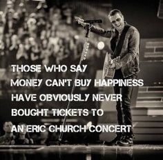 Eric Church is the best county music performer ever! Love him!