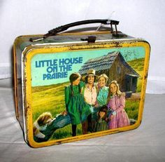 Little House On The Prairie   As much as I LOVED this show, I can't believe that I never had this lunchbox.