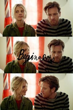 Beginners is a 2010 American romantic comedy-drama film written and directed by Mike Mills. It tells the story of Oliver, a man reflecting on the life and death of his father, Hal, while trying to forge a new romantic relationship with a woman, Anna, dealing with father issues of her own. The film is based on the true-life coming out of Mills's father at the age of 75, five years before his death. ~from Wikipedia