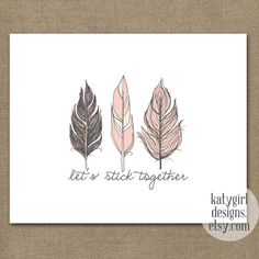 Sticking Together Pink Feather 8x10 Print. $15.00, via Etsy.