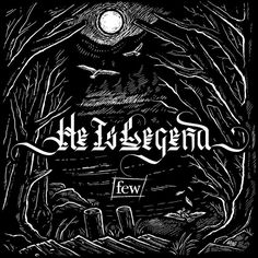He Is Legend 'few' ...  Stoked to finally share this cover art for their new album, dropping 4/28/17 from Spinefarm Records.  I worked closely with frontman Schuylar Croom for over a year, crafting cover, packaging, and interior artwork that represents the lyrics and tone of the album while referencing the gothic storybook tone of their killer back catalogue.  More to come! Follow them for the deets @heislegendnc
