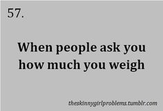 Because somehow being skinny makes it more acceptable to ask personal questions...